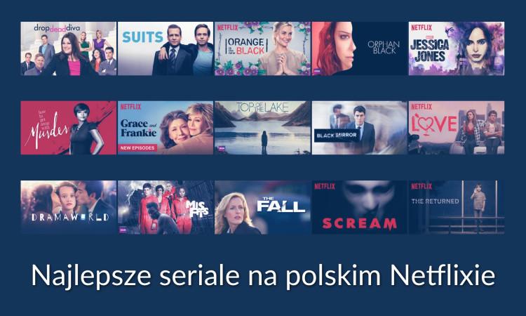najlepsze seriale na polskim Netflix